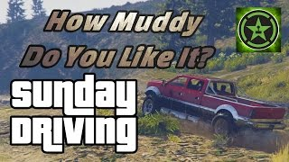 Sunday Driving in GTA V - How Muddy Do You Like It?