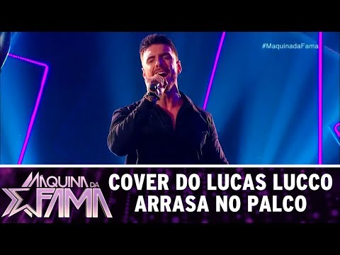 Cover do Lucas Lucco arrasa no palco | Máquina da Fama (17/07/17)
