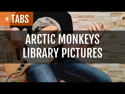 Arctic Monkeys - Library Pictures (Bass Cover with TABS!)