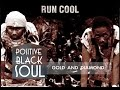 POSITIVE BLACK SOUL Gold Diamond Feat. Princess Erika Ntomb Khonda