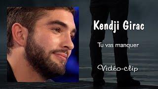 Kendji Girac - Tu vas manquer (Vidéo-clip)