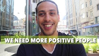 WE NEED MORE POSITIVE PEOPLE  | SAIF