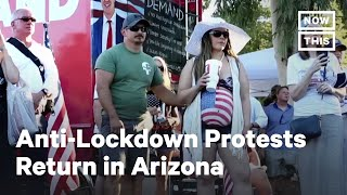 Anti-Lockdown Protests Return in Arizona as Virus Surges | NowThis