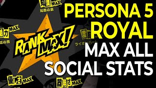 Everything You Need to Know to Max All Social Stats in Persona 5 Royal (NO MAJOR SPOILERS)