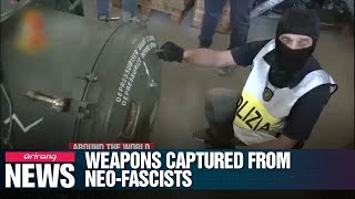 Italian police arrest 3 neo-fascists in possession of large arsenal of weapons
