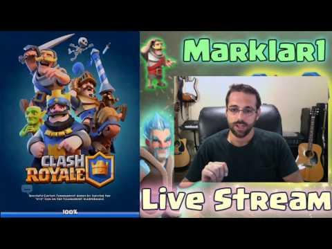 CLASH ROYALE Live Streaming MARKLAR1 Clan Chest Battles