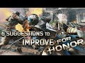 6 Suggestions to Improve For Honor