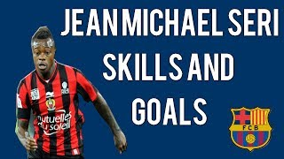 Jean Michael Seri - Skills and Goals | HD