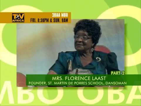 Obaa Mbo Recognizes Mrs. Florence Laast - Founder of St. Martin de Porres School
