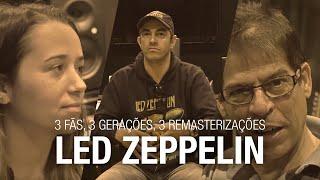 Baixar Warner Music Brasil apresenta: 3 fãs, 3 gerações, 3 remasterizações do Led Zeppelin