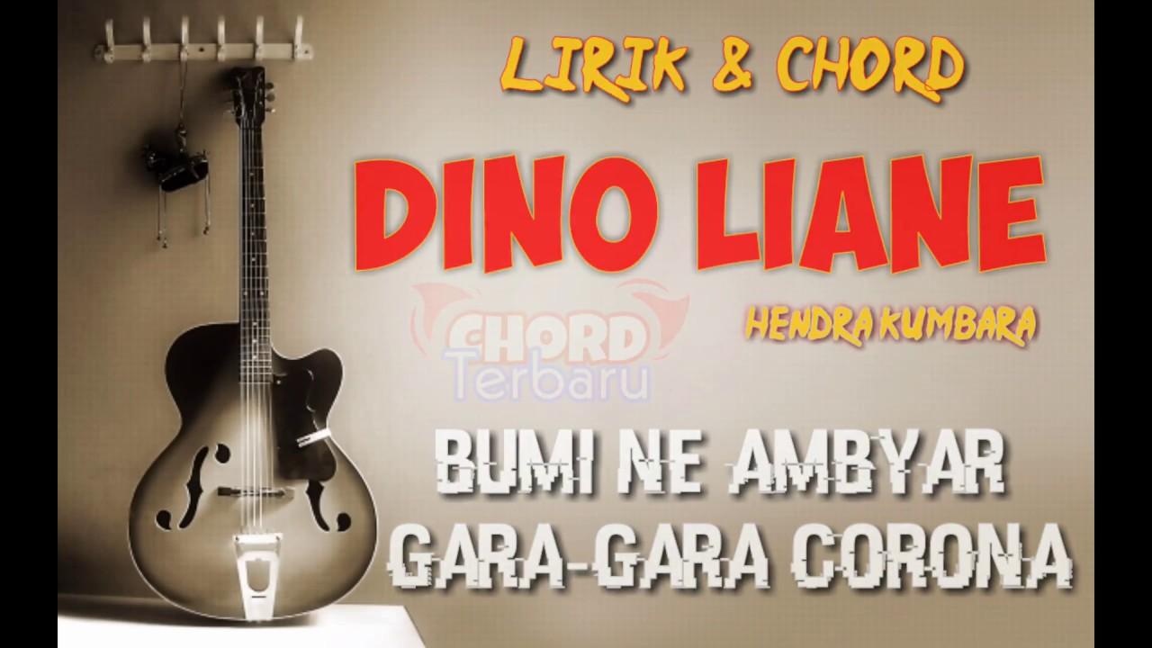 Dino Liane Lirik Chord Bumine Ambyar Gara Gara Corona Youtube