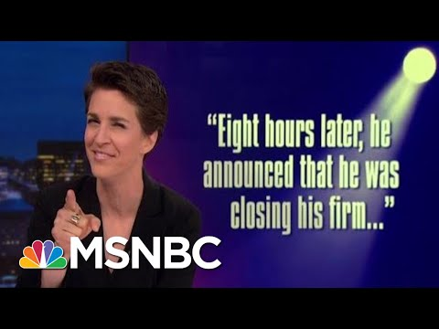 Light Of Russia Investigation Sends President Trump Affiliates Scattering | Rachel Maddow | MSNBC
