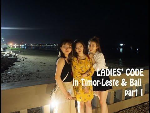 [LADIES' CODE in Timor-Leste & Bali] VLOG pt.1