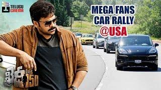 Khaidi No 150 Movie Chiranjeevi Fans Car Rally @ USA | చిరంజీవి వీరాభిమానులు | Khaidi No 150 Hungama