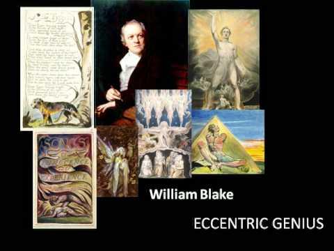 William Blake: Poet, Artist, Eccentric Genius