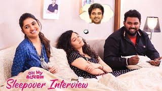 Vani Bhojan, Ritika Singh & Ashok Selvan - Oh My Kadavule Sleepover Interview