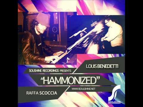 """Louis Benedettti & Raffa Scoccia """"Hammonized"""""""
