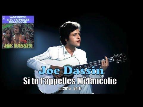 Joe Dassin - Si tu t'appelles Mélancolie (Karaoke)