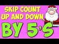 Count Up and Down By 5! Christmas Math with Santa!