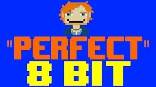 Perfect [8 Bit Tribute to Ed Sheeran] - 8 Bit Universe