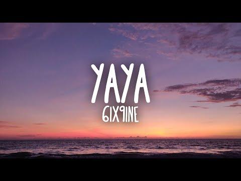 6ix9ine – YAYA (Letra / Lyrics)