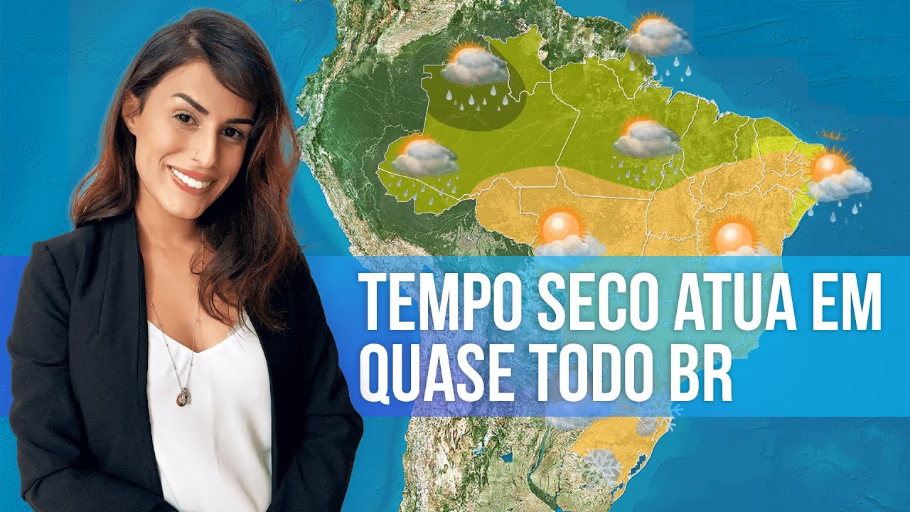 Previsão Brasil - Tempo seco atua em quase todo BR