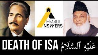 Ahmadiyya Spread Like Wildfire : Allama Iqbal and the Death of Hadhrat Isa (as)