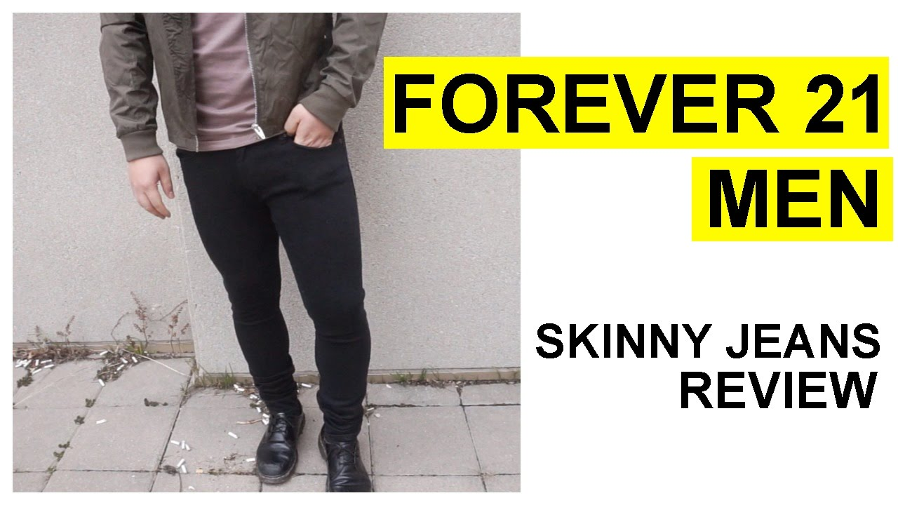 forever 21 men skinny jeans review is it worth it youtube