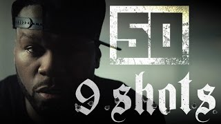 50 Cent - 9 Shots (Official Music Video)(50 Cent releases the official music video for 9 SHOTS. Check out the mini movie and download the track now: http://smarturl.it/50Shots Connect: ..., 2015-08-16T02:00:00.000Z)