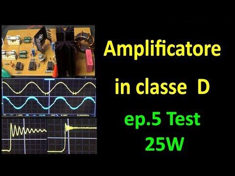 PierAisa #450: Amplificatore in classe D - puntata 5 - Test a 25W