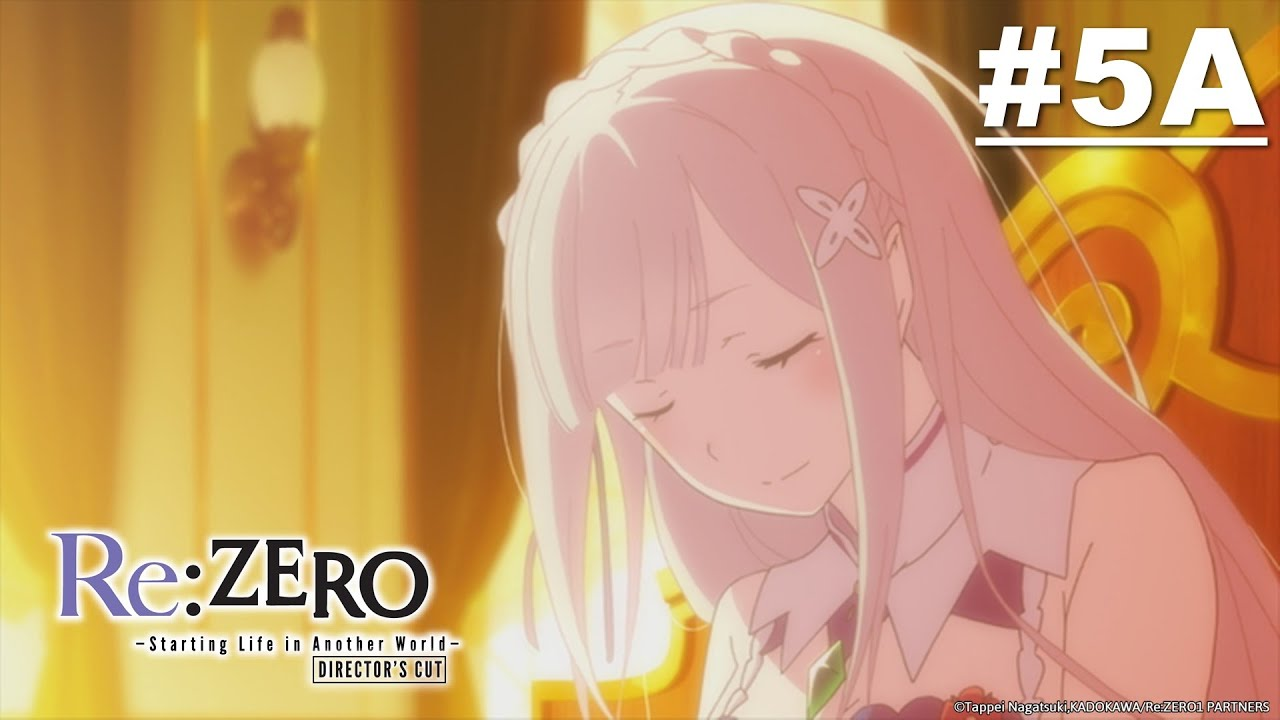 Re:ZERO - Starting Life in Another World- Director's Cut - Episode 05A [Takarir Indonesia]