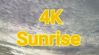 4K Spectacular Sunrise
