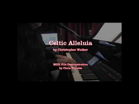 Celtic Alleluia - Christopher Walker