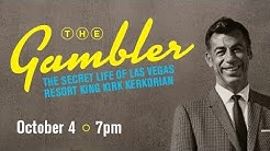 The Gambler: The Secret Life of Las Vegas Resort King Kirk Kerkorian