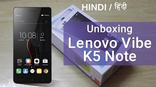 [Hindi/हिंदी] Lenovo Vibe K5 Note Unboxing and Hands-On Review