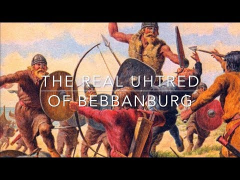 The Real Uhtred of Bebbanburg
