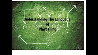 Understanding The Language Play Calling