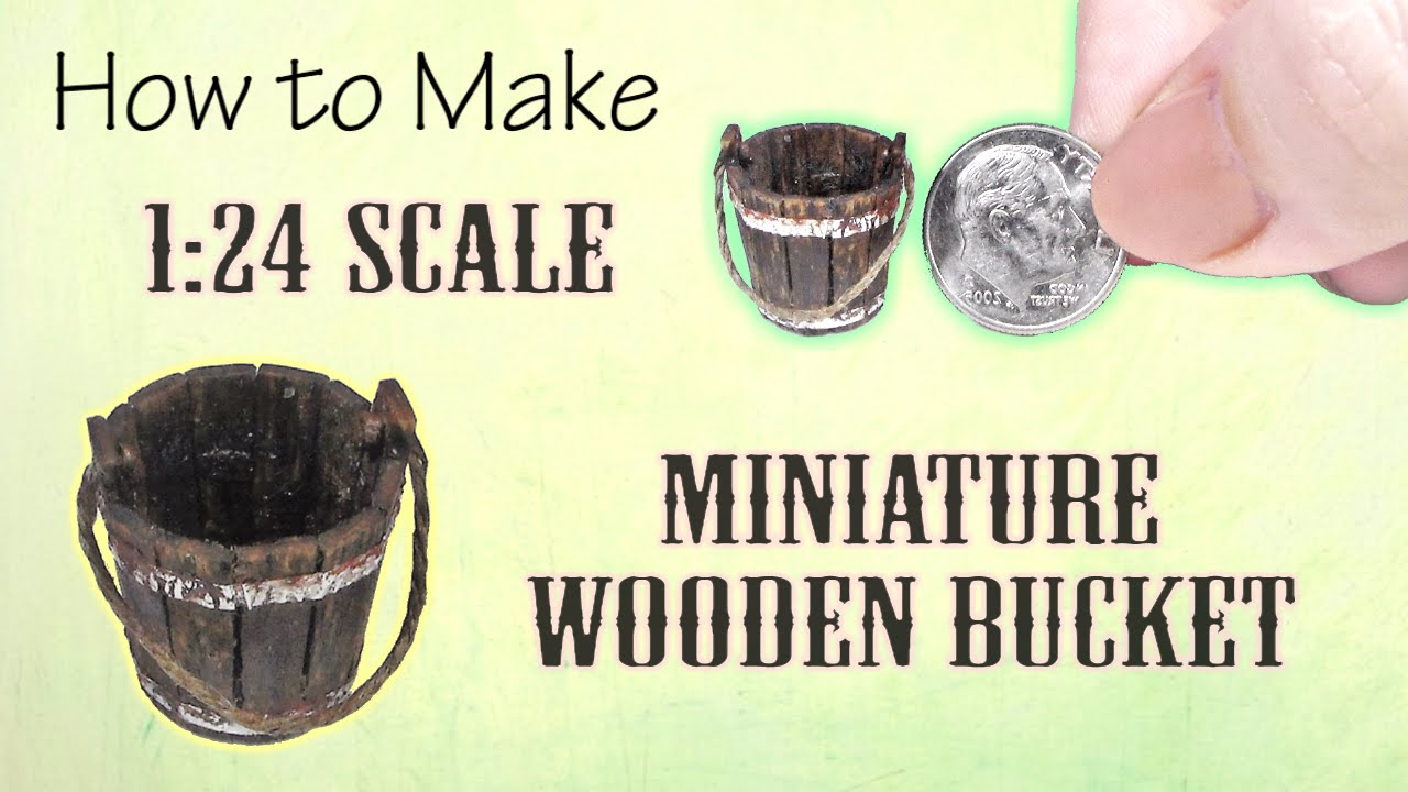Miniature Wooden Bucket Tutorial | Dollhouse | How to Make 1:24 Scale DIY