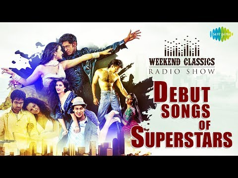 Weekend Classics Radio Show | Debut songs of Super stars | RJ Ruchi