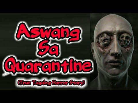Download Aswang Sa Quarantine (True Tagalog Horror Stories)