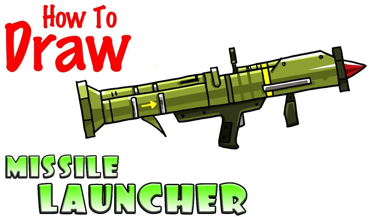 How To Draw The Missile Launcher Fortnite Youtube