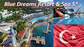 Blue Dreams Resort SPA 5 Bodrum Muğla обзор отеля Турция