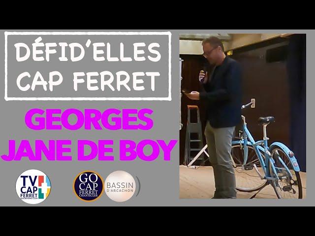 DÉFID'ELLES - Intervention de Georges SIMON - Jane De Boy - Lège-Cap Ferret
