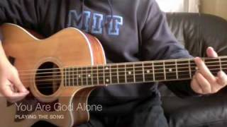 You Are God Alone - Phillips, Craig and Dean (Guitar Tutorial)