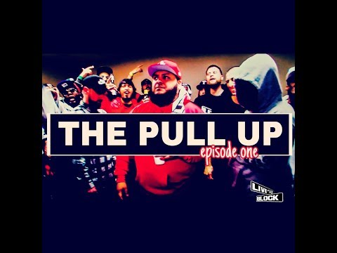 THE PULL UP - EPISODE 1 SILAS x CHRONIC/ SKITZ x OG PERCY/ LUXRY x AL G'ZUS