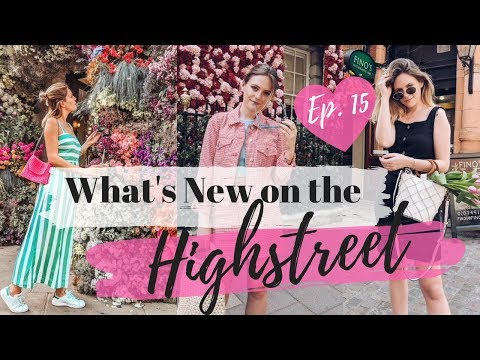 What's New on the Highstreet & Try On || Ep  15 ||