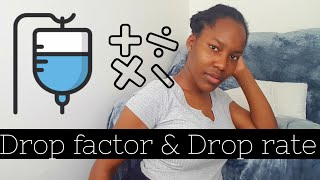 IV rate calculations for nurses | DROP RATE | Dosage calculations made easy