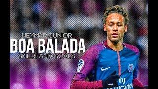 Neymar Jr Balada Boa SkillsGoals 2018 HD