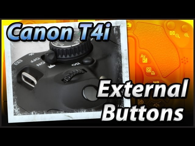 Canon T4i 650D External Buttons | Tutorial Training Video Lesson