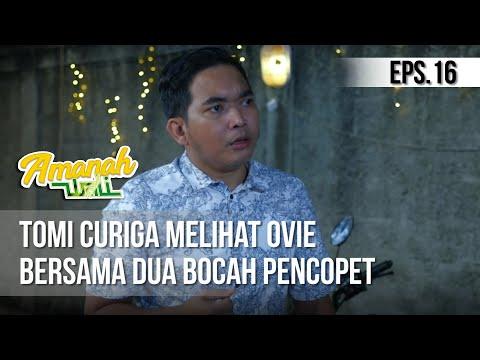 AMANAH WALI 3 - Tomi Curiga Melihat Ovie Bersama Dua Bocah Pencopet [16 Mei 2019]